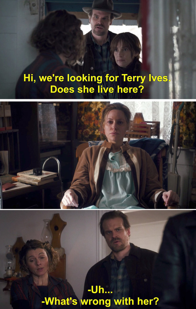 Fast forward to Episode 6, and Hopper's investigation led him (and Joyce) to Terry's house, where she lived with her sister, Becky. Remember? It was all sorts of awkward. Terry just sat there in her Victorian era nightgown and didn't speak.