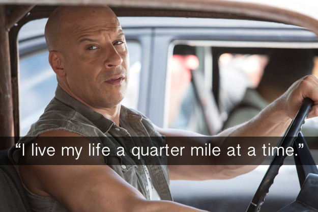 When Dom lets us in on a little secret about how he lives his life in The Fast and the Furious.